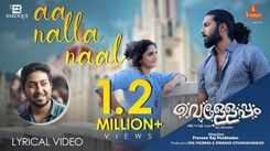 Velleppam | Song - Aa Nalla Naal (Lyrical)
