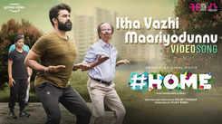 Home | Song - Itha Vazhi Maariyodunnu