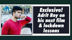 Adrit Roy on his next film and lockdown lessons