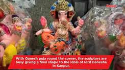 Idols of lord Ganesha get final shape in Kanpur