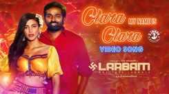 Laabam | Tamil Song - Clara My Name is Clara