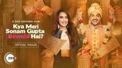 'Kya Meri Sonam Gupta Bewafa Hai?' Trailer: Jassie Gill And Surbhi Jyoti starrer 'Kya Meri Sonam Gupta Bewafa Hai?' Official Trailer