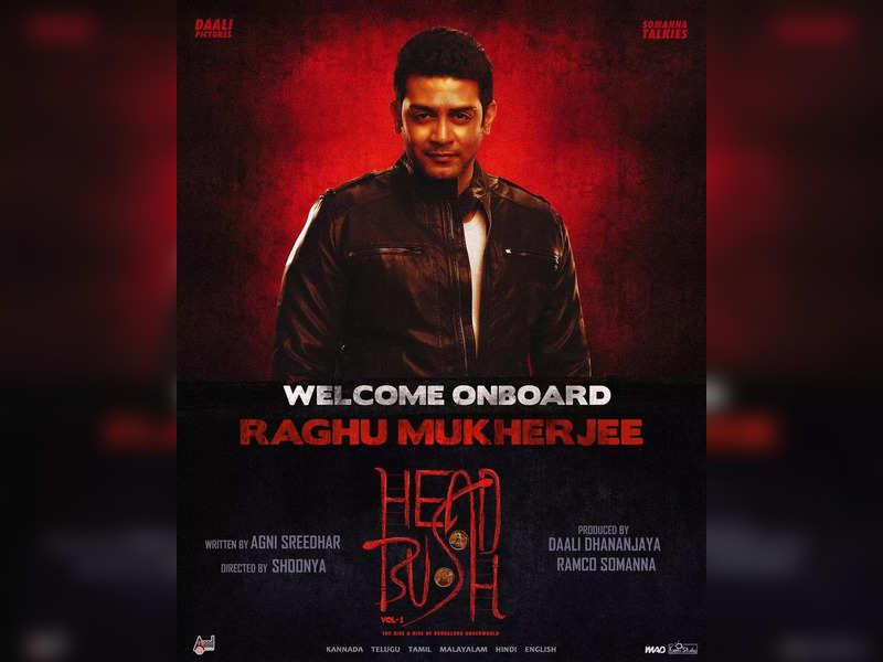 Raghu Mukherjee joins the cast of Dhananjaya's Head Bush