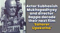 Actor Subhasish Mukhopadhyay and director Bappa decode their next film 'Sahorer Upokotha'