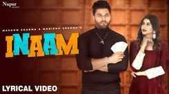 Watch Latest Haryanvi Official Music Lyrical Video Song 'Inaam' Sung By Masoom Sharma And Manisha Sharma