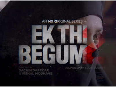Watch 'Ek Thi Begum 2' teaser here!