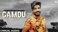 Watch New Haryanvi Song Music Video - 'Gamdu' Sung By Gulshan Baba