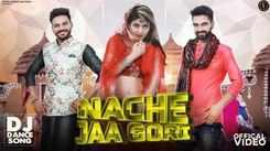 Watch New Haryanvi Hit Song Music Video - 'Nache Jaa Gori' Sung By UK Haryanvi