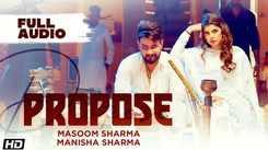 Listen To Latest 2021 'Haryanvi' Song Music Audio - 'Propose' Sung by Masoom Sharma & Manisha Sharma
