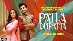 Listen To Latest 2021 'Haryanvi' Song Music Audio - 'Patla Dupatta' Sung by Masoom Sharma & Ruchika Jangid