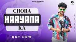 Check Out Popular Haryanvi Lyrical Song Music Video - 'Chora Haryana Ka' Sung By Vikram Pannu