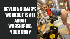 Devlina Kumar's workout is all about worshiping your body