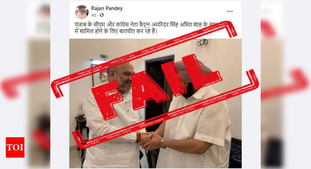 FAKE ALERT: Amarinder Singh hasn't joined BJP yet, photo with Amit Shah old – Times of India