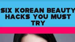 Six Korean beauty hacks you must try
