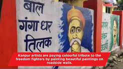 Kanpur artists pay a tribute to the freedom fighters