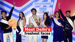 Meet Delhi's freshest faces