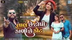 Watch Latest Gujarati Song Music Video - 'Lal Chhe Topi Kado Chhe Kot' Sung By Mohit Megha