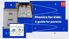 Phonics for kids: A guide for parents