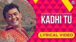 Watch Latest Marathi Song 'Kadhi Tu' Sung By Hrishikesh Ranade