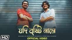 Watch New Bengali Song Music Video - 'Jodi Brishti Naame' Sung By Akash Bhattacharya And Purab Seal Acharya
