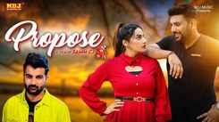 Check Out Latest Haryanvi Song Music Video - 'Propose' Sung By Amit Dhull