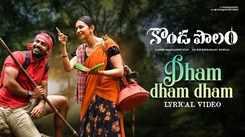 Konda Polam | Song - Dham Dham Dham
