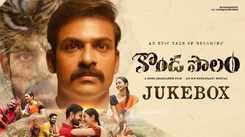 Check Out Popular Telugu Official Music Audio Songs Jukebox Of 'Konda Polam'