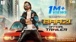 Baazi - Official Trailer