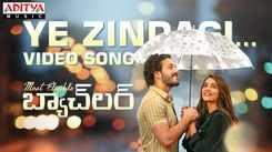 Telugu Song 2021: Latest Telugu Video Song 'Ye Zindagi' from 'Most Eligible Bachelor' Ft. Akhil Akkineni and Pooja Hegde