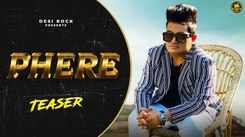 Check Out Latest Haryanvi Official Music Video Song Teaser 'Phere' Sung By Raju Punjabi