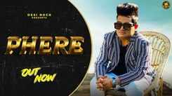 Check Out Latest Haryanvi Official Music Video Song 'Phere' Sung By Raju Punjabi