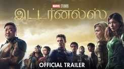Eternals - Official Tamil Trailer