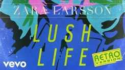 Listen To Latest Official English Music Audio Song 'Lush Life' (Retro Version) Sung By Zara Larsson