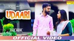 Watch Latest Haryanvi Official Music Video Song 'Udaari' Sung By Kuldeep Ford And Suvita