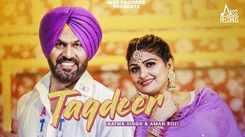 Watch Latest Punjabi Song Music Video - 'Taqdeer' Sung By Aatma Singh And Aman Rozi