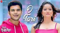 Tari Sathe | Song - O Tari