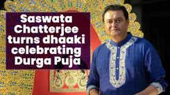 Saswata Chatterjee turns dhaaki celebrating Durga Puja