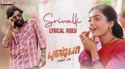 Pushpa   Tamil Song - Srivalli (Lyrical)