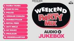 Non Stop DJ Songs | Weekend Party Mix Audio Jukebox | New Punjabi Songs 2021 | Punjabi Dj Party Songs