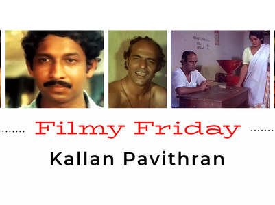 Kallan Pavithran: Tale of a life-changing theft