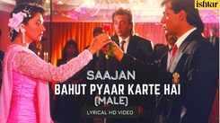 Saajan   Song - Bahut Pyar Karte Hai (Male Version)