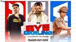 Watch New Haryanvi Hit Song Music Video Teaser - 'Bye Darling' Sung By KD Desi Rock