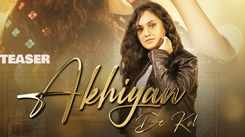 Watch Popular Punjabi Song Music Video Teaser - 'Akhiyan De Kol' Sung By Seerat Kumari
