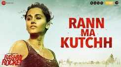 Rashmi Rocket   Song - Rann Ma Kutchh