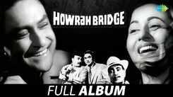 Howrah Bridge Movie Songs Jukebox   Album Jukebox   Asha Bhosle Songs   Ashok Kumar Songs   Hindi Movie Songs Audio Jukebox