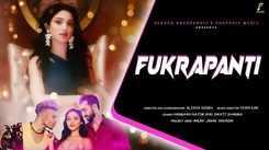 Check Out Popular Hindi Official Music Video - 'Fukrapanti' Sung By Harmaan Najim And Swati Sharma