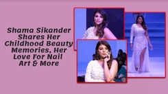 Shama Sikander Shares Her Childhood Beauty Memories, Her Love For Nail Art & More