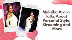 Malaika Arora Talks About Personal Style, Grooming and More