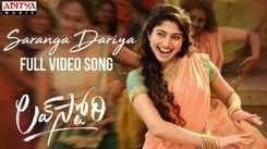 Telugu Song 2021: Latest Telugu Video Song 'Saranga Dariya' from 'Love Story' Ft. Naga Chaitanya and Sai Pallavi