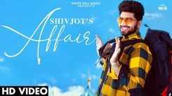 Watch Latest Punjabi Song Music Video - 'Affair' Sung By Shivjot
